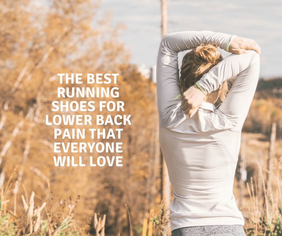 Best Running Shoes for Lower Back Pain