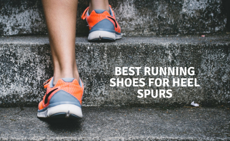 Best Running Shoes for Heel Spurs - How