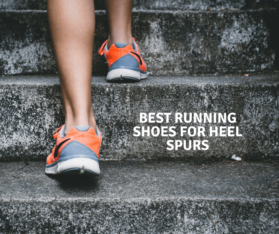 Best Athletic Shoes For Heel Spurs