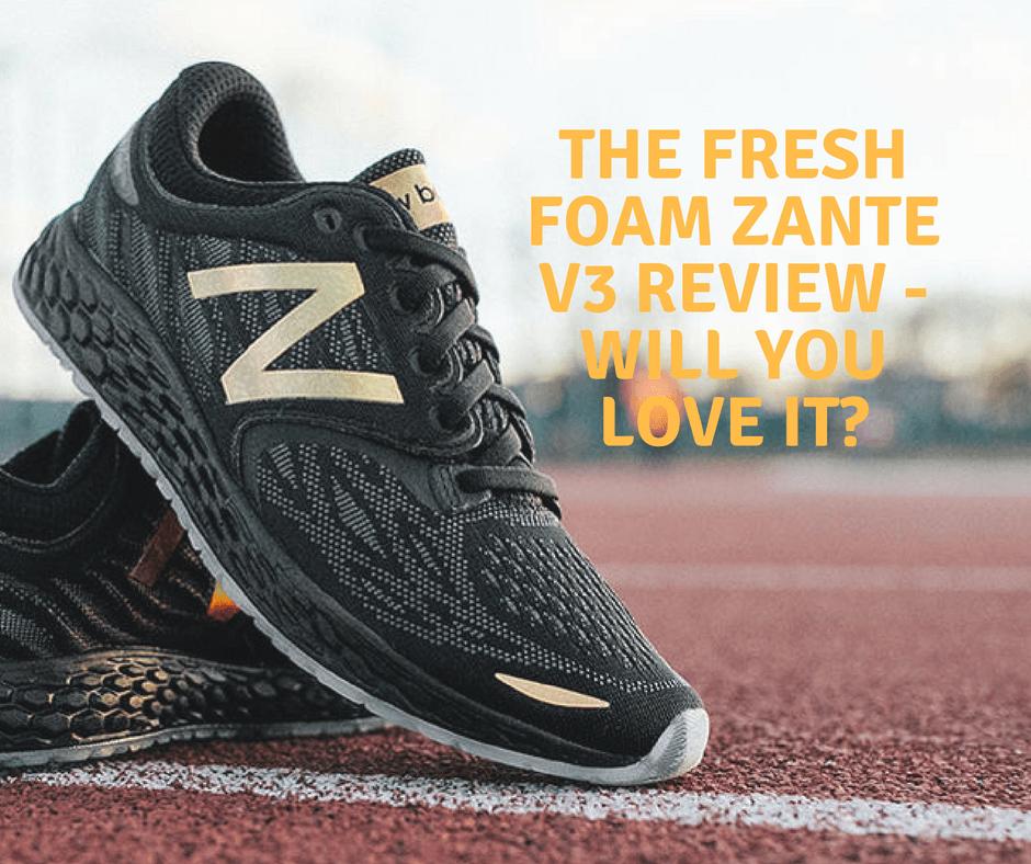 New Balance Fresh Foam Zante V3 Review