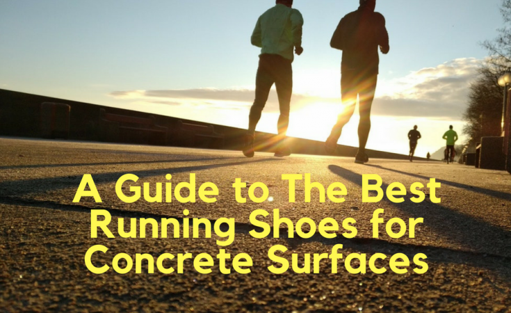 The Best Running Shoes Surfaces For Concrete To Guide A eodBxC