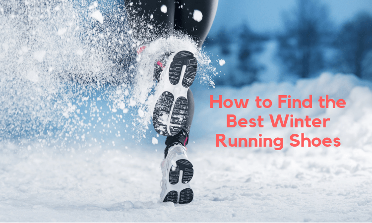 9e8ab013b4a How to Find the Best Winter Running Shoes - The Athletic Foot