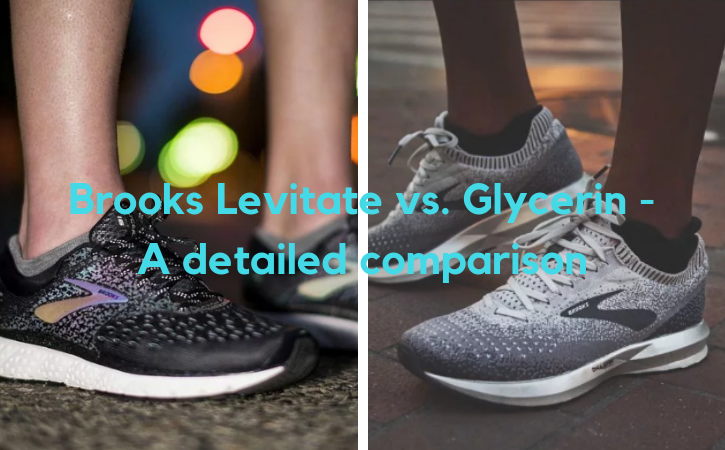 131648f5cee Brooks Levitate vs. Glycerin - A Detailed Comparison - The Athletic Foot