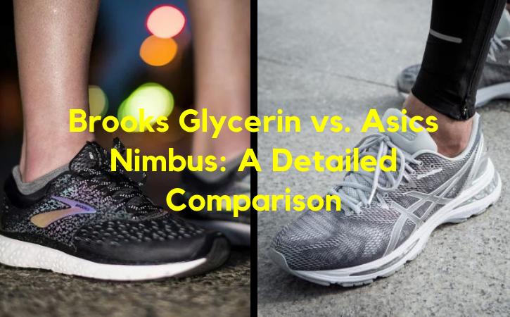 Brooks Glycerin vs Asics Nimbus: A