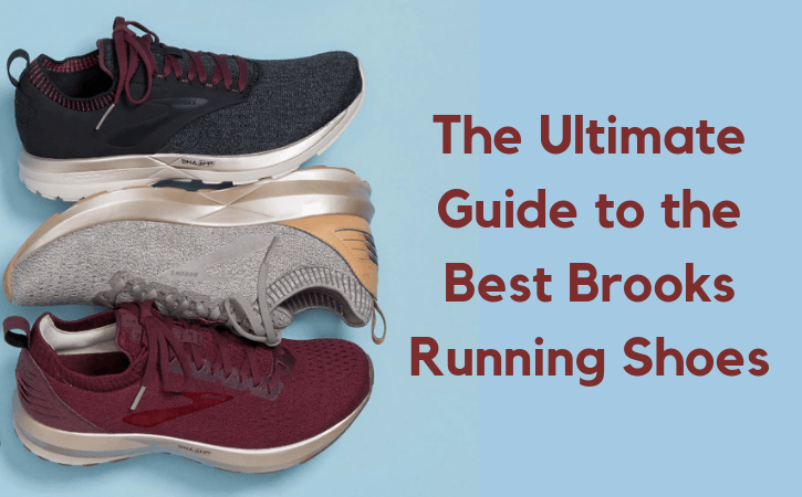 Best Brooks Running Shoes