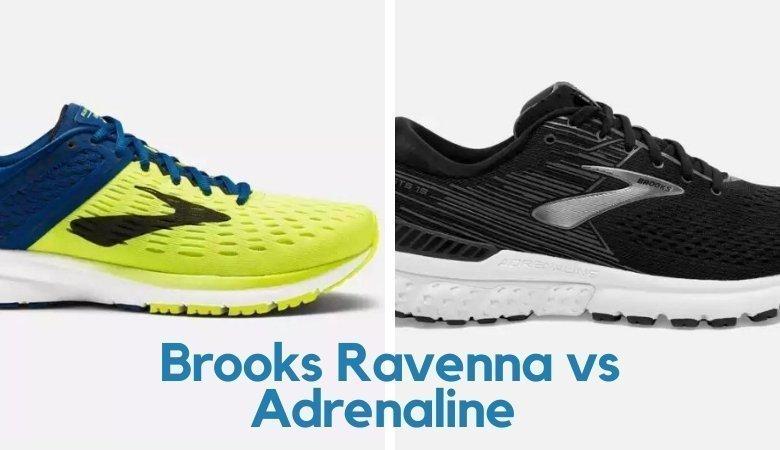 Brooks Ravenna vs Adrenaline - Which is